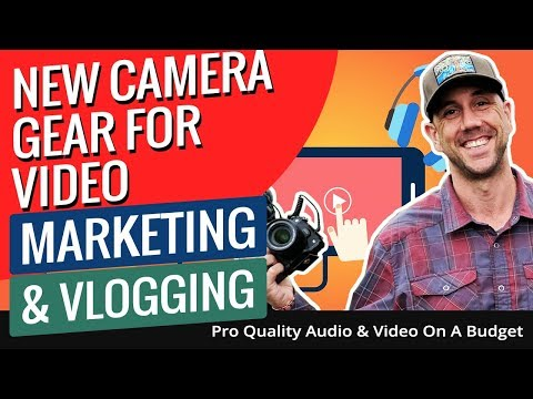 New Camera Gear For Video Marketing & Vlogging - Pro Quality Audio & Video On A Budget.