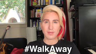 My #WalkAway Video