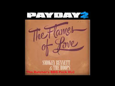 Payday 2 : the flames of love