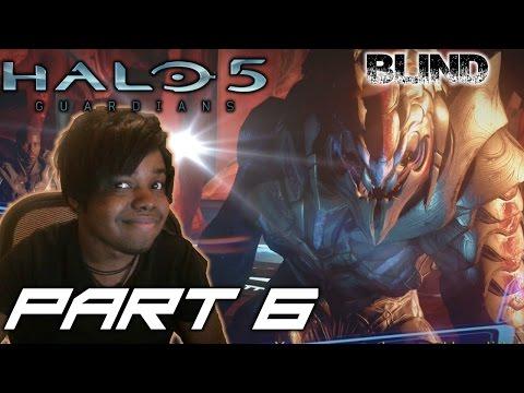 THE ARBITER RETURNS | Halo 5: Guardians Walkthrough / Gameplay [BLIND]  ( Xbox One) - Part 6