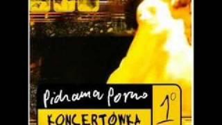 Pidżama Porno - Nie Mam Jaj - Skarby Watykanu (feat. Tymon Tymanski & Robert Brylewski)