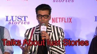 Karan Johar Reaction On Film Lust Stories On Netflix