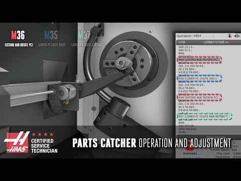 Lathe Parts Catcher - Adjustment And Operation - Haas Automation, Inc.