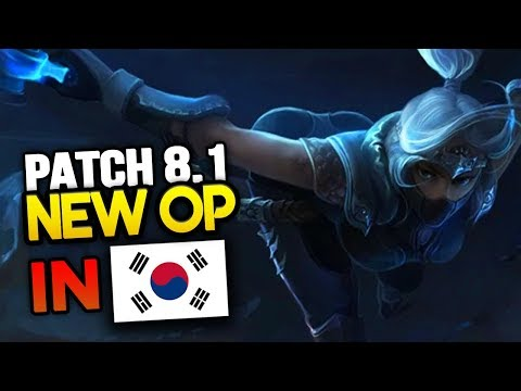 8 New OP Builds & Champs in Korea SEASON 8 Patch 8.1 so far (League of Legends)