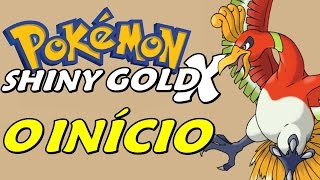 Pokémon Hack: Shiny Gold X - O Início de Um Clássico