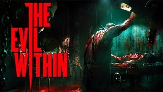 The Evil Within | SO MUCH BLOOD!