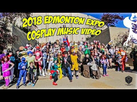 2018 Edmonton Expo Cosplay Music Video   Volume 1