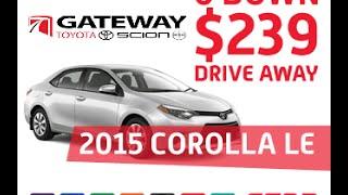 2015 Corolla LE from $239/month | Edmonton Toyota Dealer, Gateway Toyota