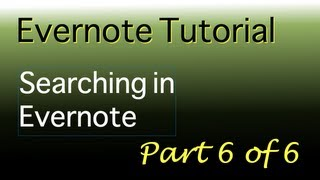 Evernote tutorial   Part 6 of 6   Searching in Evernote