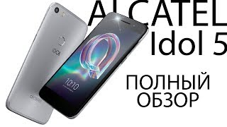 alcatel IDol 5 обзор!