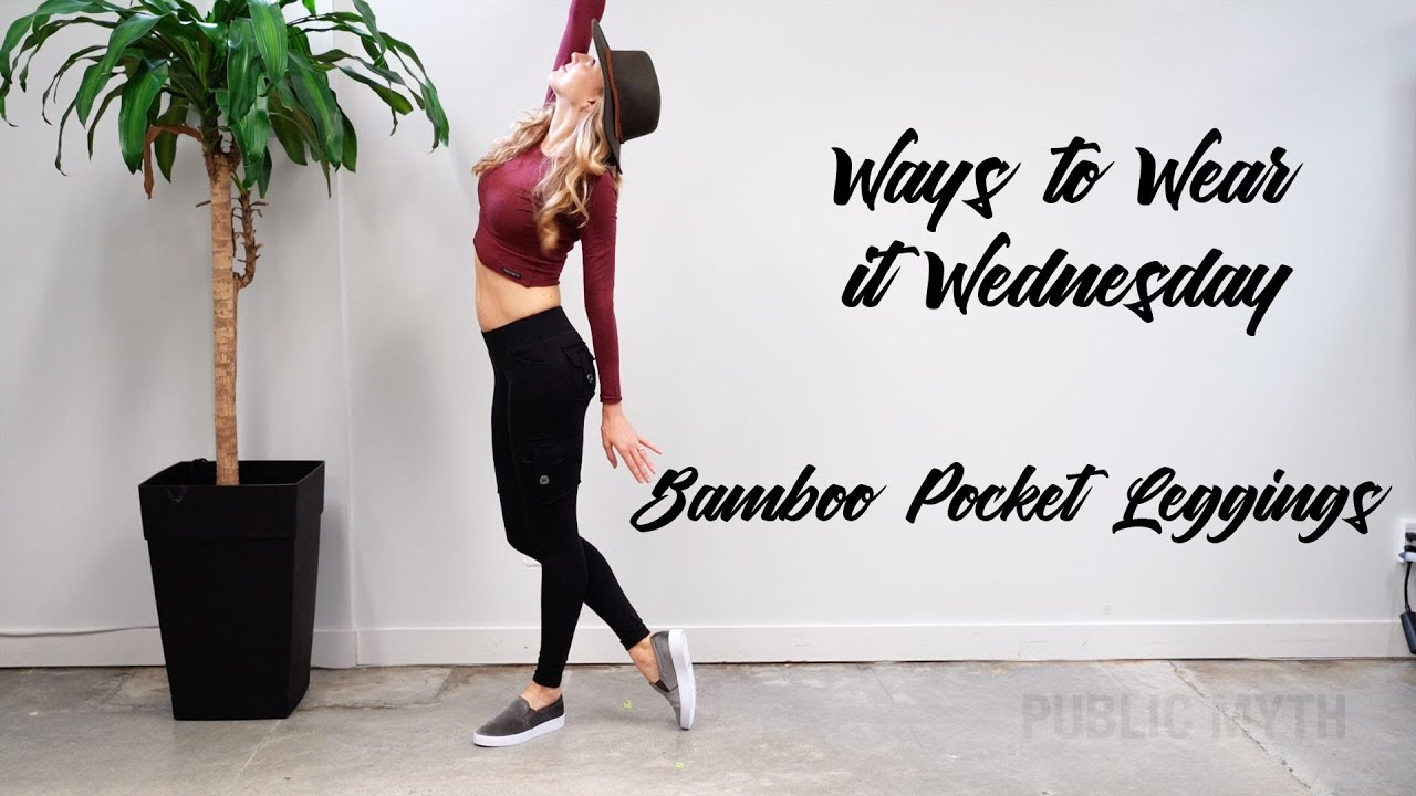 adc00ef3d93fe Ways to Wear it Wednesday, 8 ways to wear the Bamboo Pocket Leggings ...