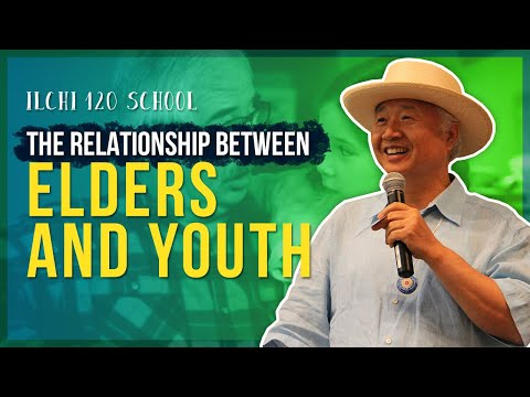 Ilchi 120 School Ep 8: Old Vs. Young: The Relationship Between Elders And Youth