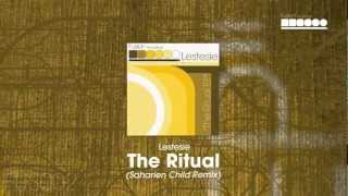Lestesie - The Ritual (Saharien Child Remix)