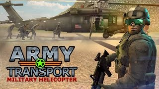 US Army Helicopter Transport (by Fazbro) Android Gameplay [HD]