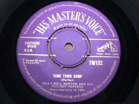 Jelly Roll Morton And His Red Hot Peppers  Tank Town Bump  HIS MASTERS VOICE 7M132