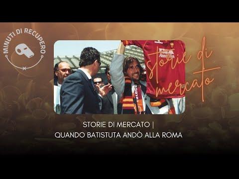 BATISTUTA ALLA ROMA: L'ARRIVO DEL RE LEONE NELLA CAPITALE | STORIE DI MERCATO🎙️🦁