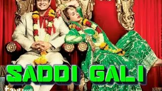 Sadi Gali lyrics song [HD]