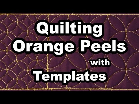 Quilting Templates for Orange Peel Design