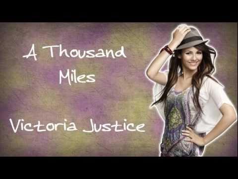 A Thousand Miles - Victoria Justice (Lyrics+Download)