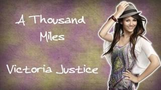 A Thousand Miles - Victoria Justice (Lyrics+Download)