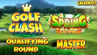 Spring Major Tournament [MASTER] *High lvl clubs* - Qualifying Round - Golf Clash