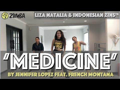 Medicine    Liza Natalia    ZUMBA® Brand Ambassador    Jennifer Lopez Feat. French Montana