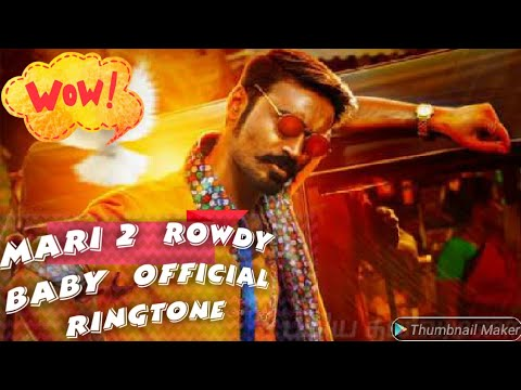 MARI 2 Rowdy Baby Ringtone with download link