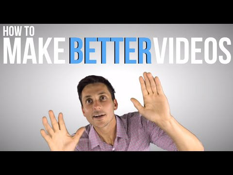 How to Make Better Marketing Videos on YouTube