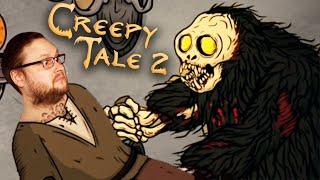 ЗЛО ВЕРНУЛОСЬ ► Creepy Tale 2 #1