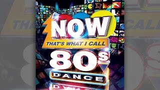 NOW 80s Dance | Official TV Ad