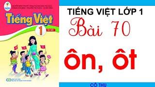 BÀI 70:  ÔN ÔT  Tiếng Việt lớp 1  Sách Cánh Diều  Đánh vần Tiếng Việt - Learn Vietnamese  Cô Thu