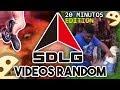 VIDEOS RANDOM SDLG [[ EDICION 20 MINUTOS ]]