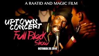 JAMAICAN UPTOWN CONCERT ★ FULL BLACK SHOW ★ 25 OCT 2014