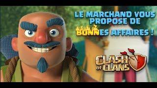 MAJ   LE MARCHAND ARRIVE + ÉQUILIBRAGE VILLAGE PRINCIPAL   Clash of clans