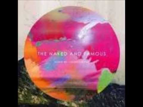 The Naked and Famous- No way