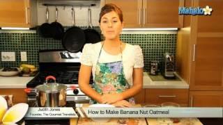 How To Make Banana Nut Oatmeal