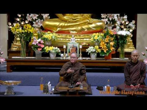 Dhamma Talk | Venerable Hasapanna | 20 April 2018