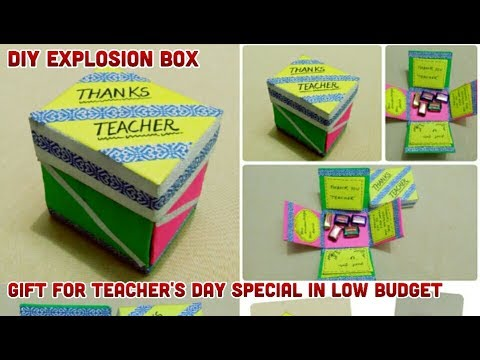 Diy Teacher S Day Gift Easy Cheap Quick Explosion Box