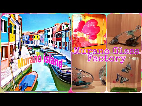 Murano Island,Italy | Murano Glass Factory | Italian Glass Art | Venice,Italy | Venetian Glass