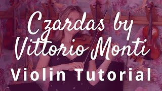 How To Play Czardas By Vittorio Monti On The Violin