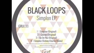 Black Loops - Up On You (original)