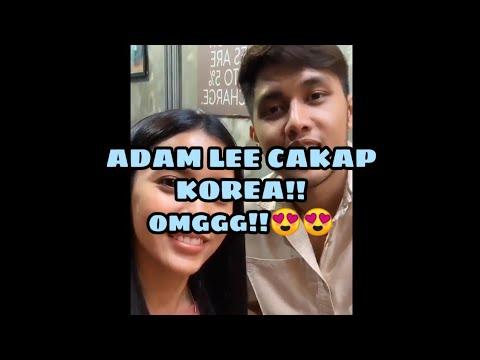 Comel Je Adam Lee Cakap Korea Dengan Sweet (adam Chempaka)