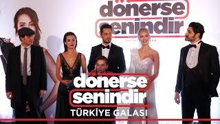 Dönerse Senindir - Türkiye Galası