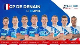 Composition de l'équipe FDJ pour le GP de Denain