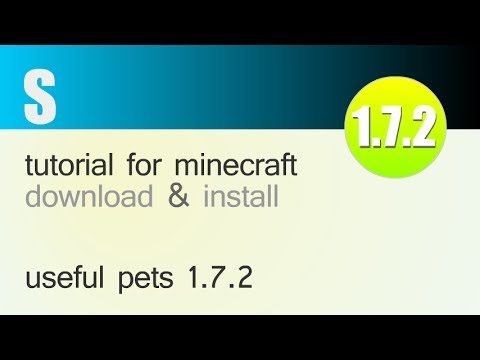 USEFUL PETS MOD 1.7.2 minecraft - how to download and install (with forge)