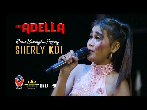 sherly-kdi---benci-ku-sangka-sayang-(om.adella-live-in-gofun-bojonegoro)