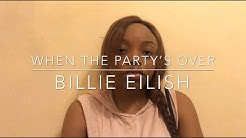 when the party's over (cover) - Billie Eilish