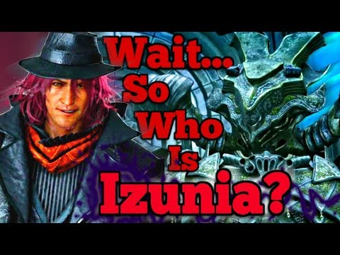 Final Fantasy XV ROYAL EDITION: Ardyn, The Mystic King & theory of who Izunia is?