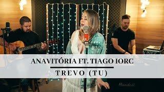 Baixar Trevo (Tu) - Anavitória ft. Tiago Iorc (Priscila Brenner Cover acústico)