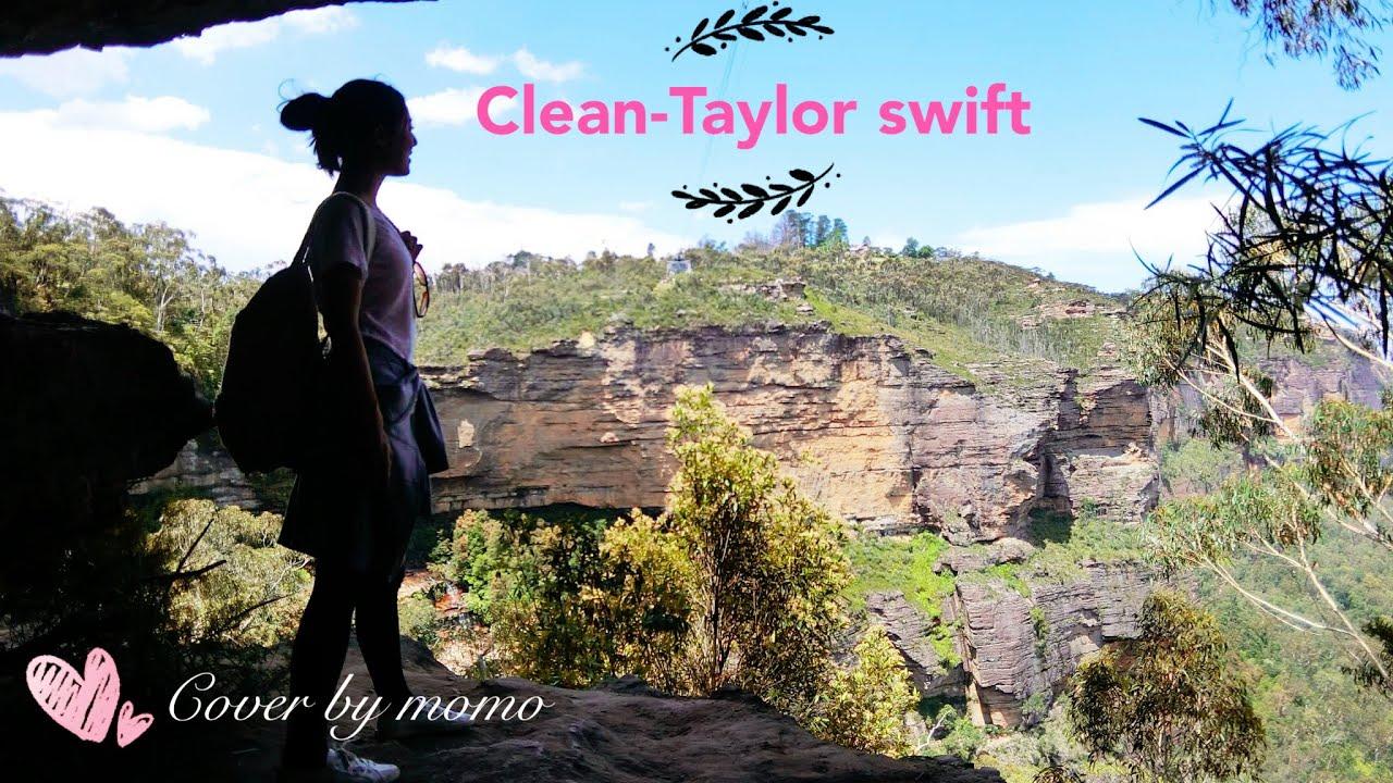 【空姐摸摸 翻唱篇】Clean- Taylor swift  -covered by holymollieee